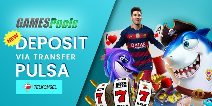 deposit gamespools via pulsa